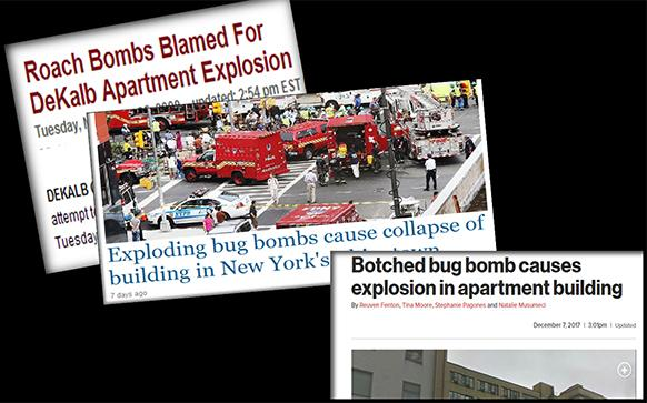 Bug bombs can cause serious accidents when used incorrectly